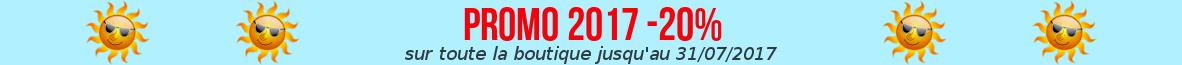 PROMOS: -20% sur tout le site jusqu'au 31 juillet 2017 !